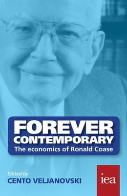 Book Forever Contemporary: The Economics of Ronald Coase by Veljanovski, Cento