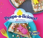 Peeps-a-licious: 50 Irresistibly Fun Marshmallow Creations