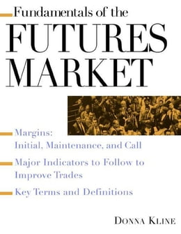 Book Fundamentals of the Futures Market by Kline, Donna