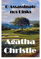 O Assassinato nos Links: The Murder on the Links, Portuguese edition by Agatha Christie