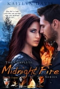 The Complete Midnight Fire Series 5dd337c8-0175-4422-a285-5aed07a4e904