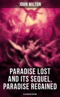 9788027231102 - John Milton: Paradise Lost and Its Sequel, Paradise Regained (Illustrated Edition) - Kniha