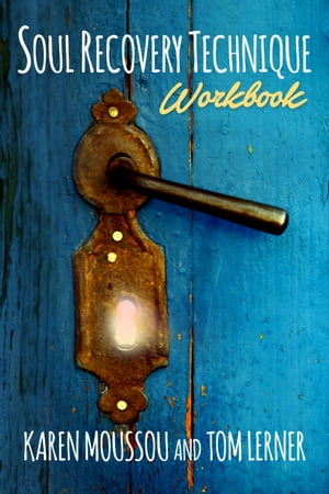 Soul Recovery Technique® Workbook