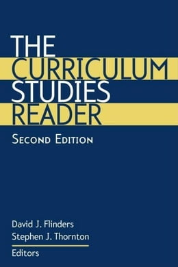 Book The Curriculum Studies Reader by Thornton, Stephen J