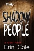 The Shadow People 03c8aecb-9249-4b70-91da-824f40f0446d
