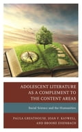 Adolescent Literature as a Complement to the Content Areas 700a03d9-fa3a-4c25-8612-39abc34eee20