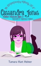 Supreme Talent: The Extraordinarily Ordinary Life of Cassandra Jones by Tamara Hart Heiner