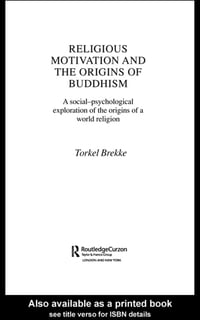 Religious Motivation and the Origins of Buddhism: A Social-Psychological Exploration of the Origins…