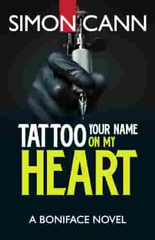 Tattoo Your Name on My Heart by Simon Cann