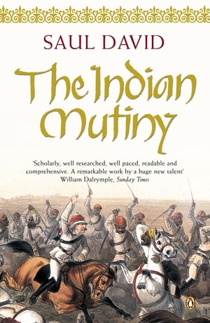 The Indian Mutiny 1857