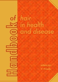 Handbook of hair in health and disease