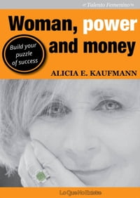 Woman, power and money: Build your puzzle of success