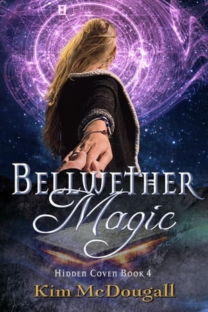 Bellwether Magic by Kim McDougall