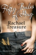 9780007520596 - Rachael Treasure: Fifty Bales of Hay - Buch