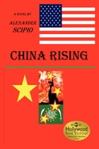 China Rising by Alexander Scipio
