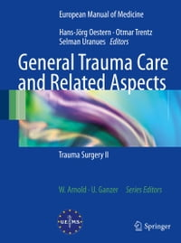 General Trauma Care and Related Aspects: Trauma Surgery II