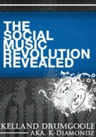 The Social Music Revolution Revealed by College Boy Publishing