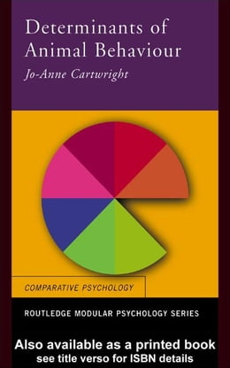 Book Determinants of Animal Behaviour by Cartwright, Jo Anne