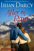 After The Rain by Lilian Darcy