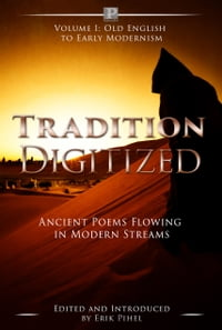 Tradition Digitized: Ancient Poems Flowing in Modern Streams