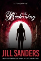 The Beckoning by Jill Sanders