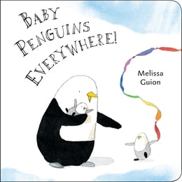 Book Baby Penguins Everywhere! by Melissa Guion