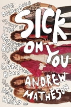 Sick On You Cover Image