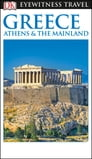 DK Eyewitness Greece, Athens and the Mainland Cover Image