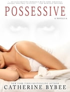 Possessive by Catherine Bybee