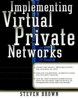 Implement Virtual Private Networks