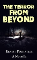 The Terror From Beyond edb5d7a4-783a-41dc-bd18-ce1cf4defaf5