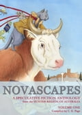 Novascapes: A Speculative Fiction Anthology from the Hunter Region of Australia 8292bc1f-f936-4579-a687-d0d8ab2d22d1