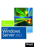 Microsoft Windows Server 2012 - Das Handbuch - Thomas Joos