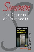 Les dossiers de l'agence O by Georges SIMENON