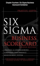 Six Sigma Business Scorecard, Chapter 14 - Six Sigma Business Scorecard Validation