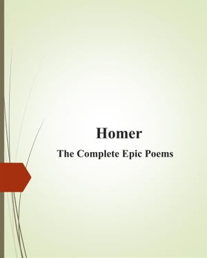 Homer_The Complete Epic Poems