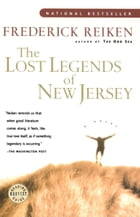 The Lost Legends of New Jersey by Frederick Reiken