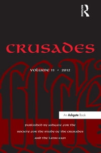 Crusades: Volume 11