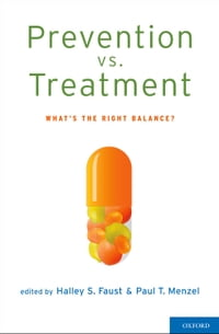 Prevention vs. Treatment: What's the Right Balance?