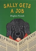 9781620289037 - Stephen Huneck: Sally Gets a Job - Buch