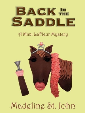 Back in the Saddle by Madeline St. John
