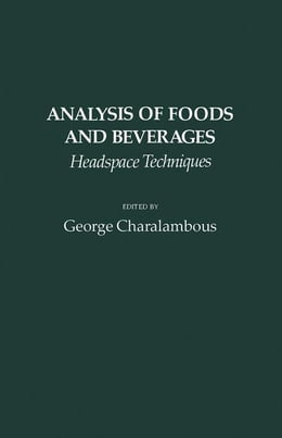 Book Analysis of foods and beverages: Headspace techniques by Charalambous, George