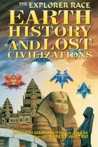 Earth History and Lost Civilizations by Robert Shapiro