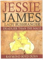 Jessie James: Lady Bushranger