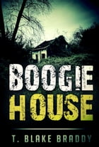 Boogie House: A Rolson McKane Southern Mystery by Tyler Braddy