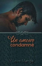 Un amour condamné by Y-Love Manga