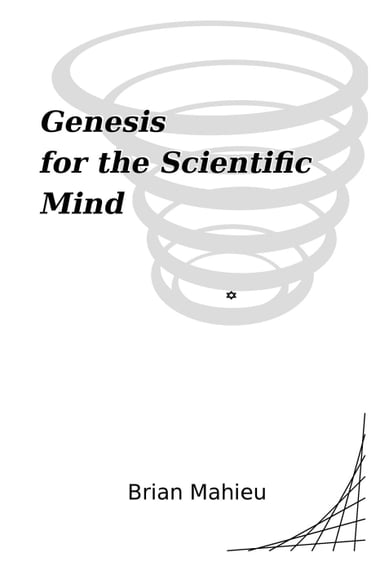 Genesis for the Scientific Mind eBook by Brian Mahieu Kobo