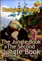 The Jungle Book : The Second Jungle Book (Classic Children's literature): (With Over 80 Original Illustrations and Audiobook Link) by Rudyard Kipling