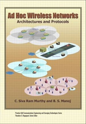 Ad Hoc Wireless Networks Architectures and Protocols,  Portable Documents