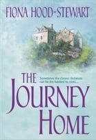 The Journey Home by Fiona Hood-Stewart